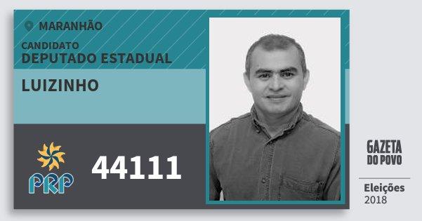 Santinho Luizinho 44111 (PRP) Deputado Estadual | Maranhão | Eleições 2018