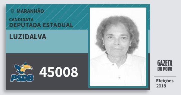 Santinho Luzidalva 45008 (PSDB) Deputada Estadual | Maranhão | Eleições 2018