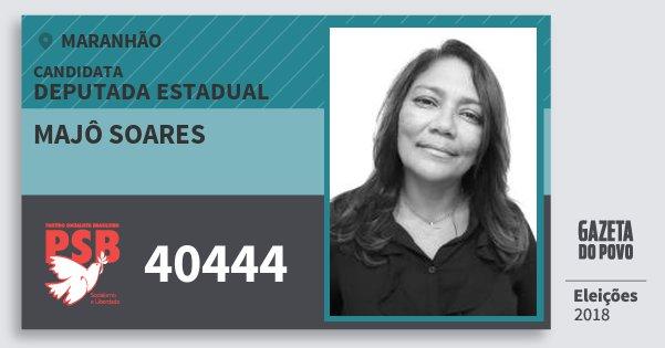 Santinho Majô Soares 40444 (PSB) Deputada Estadual | Maranhão | Eleições 2018
