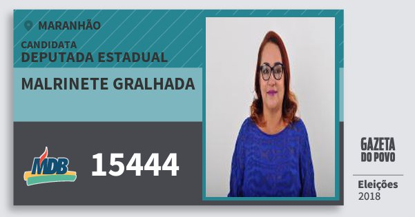 Santinho Malrinete Gralhada 15444 (MDB) Deputada Estadual   Maranhão   Eleições 2018