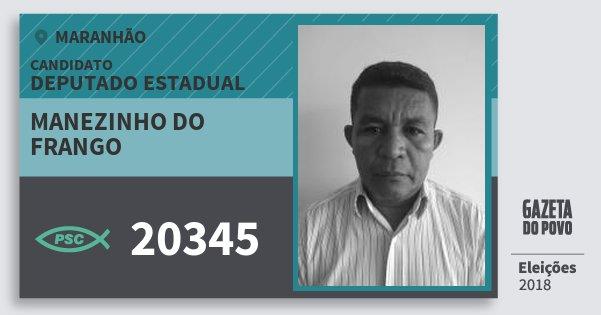 Santinho Manezinho do Frango 20345 (PSC) Deputado Estadual | Maranhão | Eleições 2018