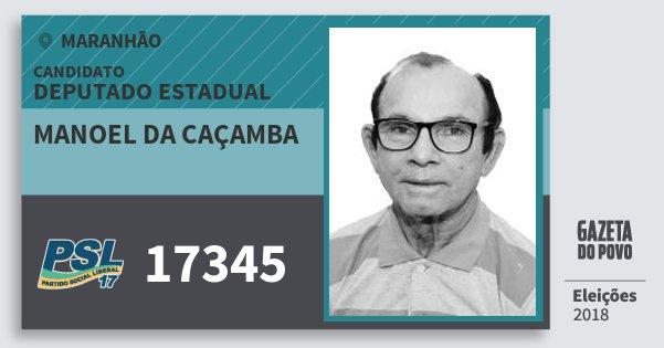 Santinho Manoel da Caçamba 17345 (PSL) Deputado Estadual | Maranhão | Eleições 2018