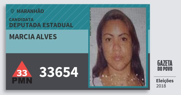 Santinho Marcia Alves 33654 (PMN) Deputada Estadual | Maranhão | Eleições 2018