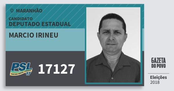 Santinho Marcio Irineu 17127 (PSL) Deputado Estadual   Maranhão   Eleições 2018