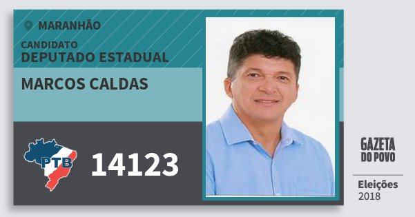 Santinho Marcos Caldas 14123 (PTB) Deputado Estadual | Maranhão | Eleições 2018