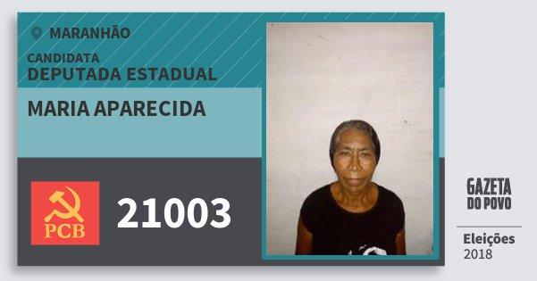 Santinho Maria Aparecida 21003 (PCB) Deputada Estadual | Maranhão | Eleições 2018