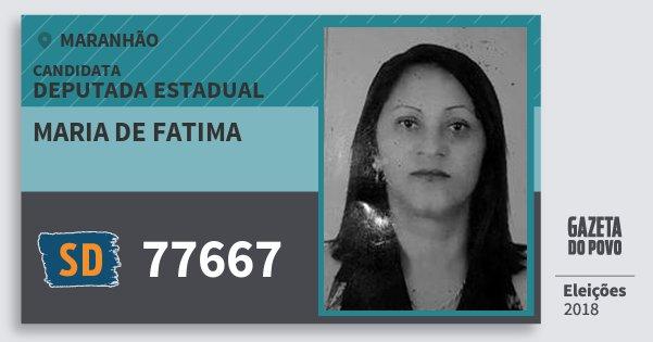 Santinho Maria de Fatima 77667 (SOLIDARIEDADE) Deputada Estadual | Maranhão | Eleições 2018