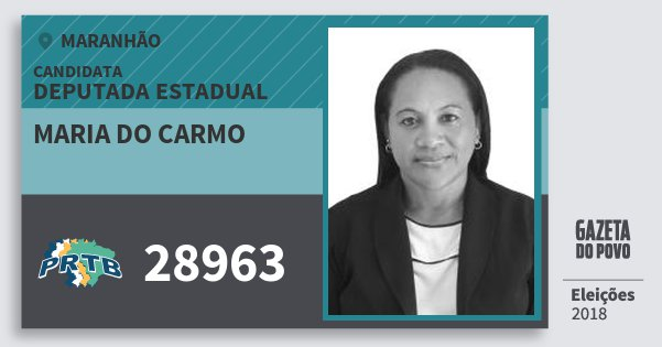 Santinho Maria do Carmo 28963 (PRTB) Deputada Estadual | Maranhão | Eleições 2018