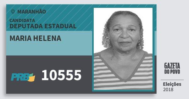Santinho Maria Helena 10555 (PRB) Deputada Estadual   Maranhão   Eleições 2018