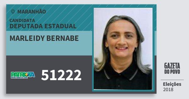 Santinho Marleidy Bernabe 51222 (PATRI) Deputada Estadual | Maranhão | Eleições 2018