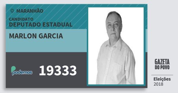 Santinho Marlon Garcia 19333 (PODE) Deputado Estadual | Maranhão | Eleições 2018