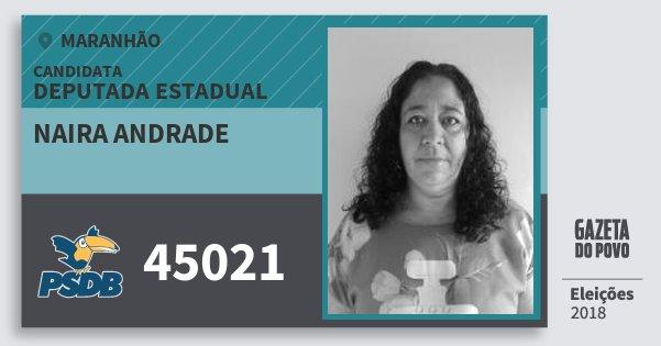 Santinho Naira Andrade 45021 (PSDB) Deputada Estadual | Maranhão | Eleições 2018