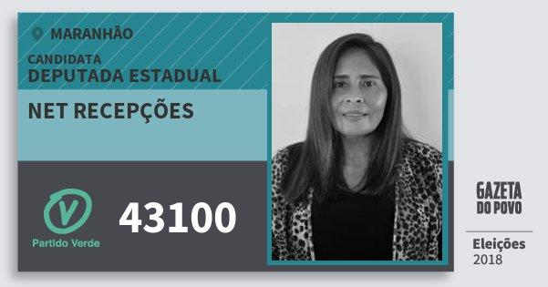 Santinho Net Recepções 43100 (PV) Deputada Estadual | Maranhão | Eleições 2018