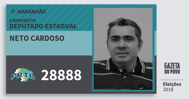 Santinho Neto Cardoso 28888 (PRTB) Deputado Estadual | Maranhão | Eleições 2018