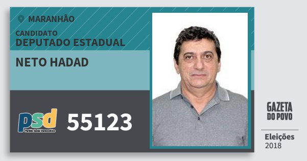 Santinho Neto Hadad 55123 (PSD) Deputado Estadual | Maranhão | Eleições 2018