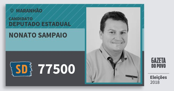 Santinho Nonato Sampaio 77500 (SOLIDARIEDADE) Deputado Estadual | Maranhão | Eleições 2018
