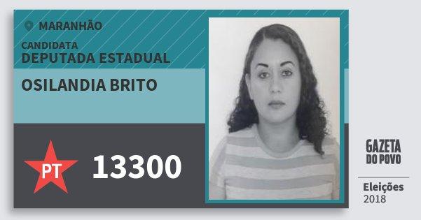 Santinho Osilandia Brito 13300 (PT) Deputada Estadual | Maranhão | Eleições 2018