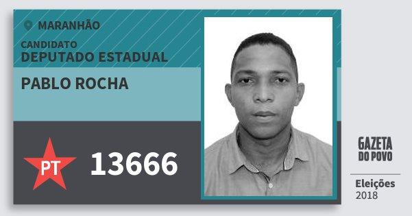 Santinho Pablo Rocha 13666 (PT) Deputado Estadual | Maranhão | Eleições 2018