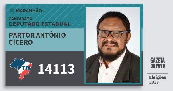 Santinho Partor Antônio Cícero 14113 (PTB) Deputado Estadual | Maranhão | Eleições 2018
