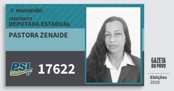Santinho Pastora Zenaide 17622 (PSL) Deputada Estadual | Maranhão | Eleições 2018