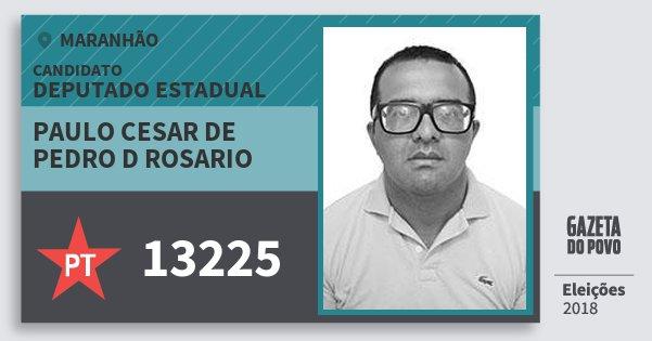Santinho Paulo Cesar de Pedro D Rosario 13225 (PT) Deputado Estadual   Maranhão   Eleições 2018