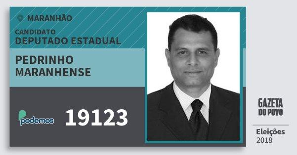 Santinho Pedrinho Maranhense 19123 (PODE) Deputado Estadual | Maranhão | Eleições 2018