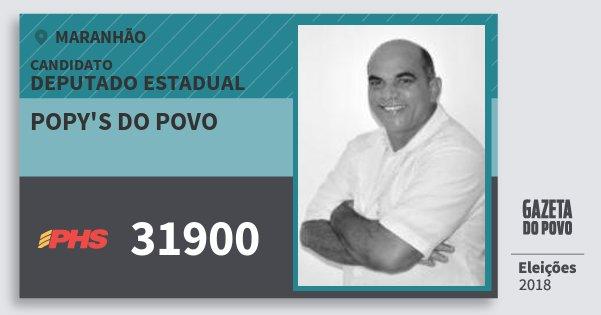 Santinho Popy's do Povo 31900 (PHS) Deputado Estadual | Maranhão | Eleições 2018
