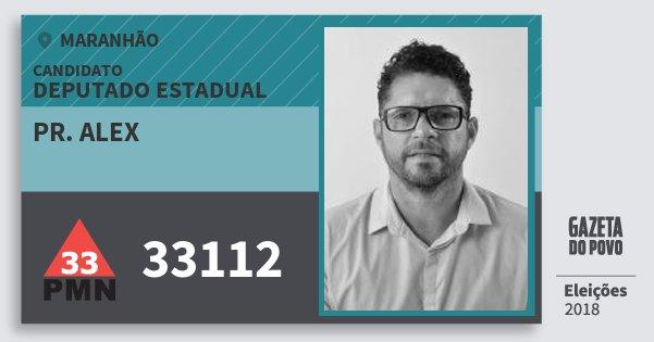 Santinho Pr. Alex 33112 (PMN) Deputado Estadual | Maranhão | Eleições 2018