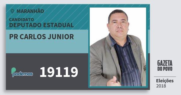 Santinho Pr Carlos Junior 19119 (PODE) Deputado Estadual | Maranhão | Eleições 2018