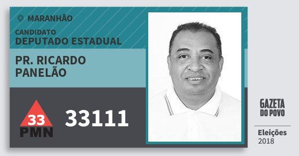 Santinho Pr. Ricardo Panelão 33111 (PMN) Deputado Estadual | Maranhão | Eleições 2018