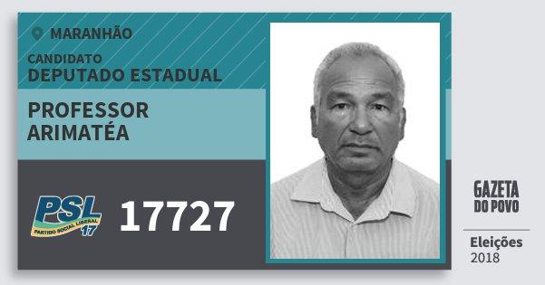 Santinho Professor Arimatéa 17727 (PSL) Deputado Estadual | Maranhão | Eleições 2018