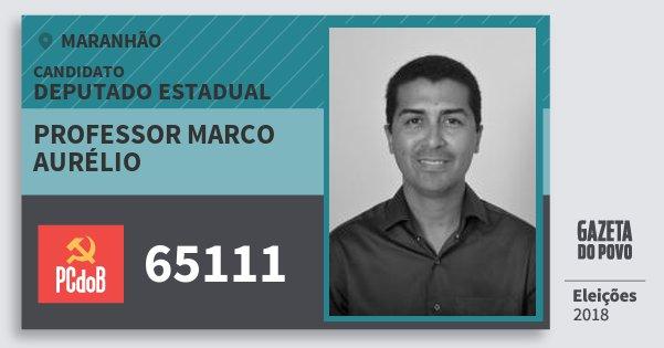 Santinho Professor Marco Aurélio 65111 (PC do B) Deputado Estadual | Maranhão | Eleições 2018