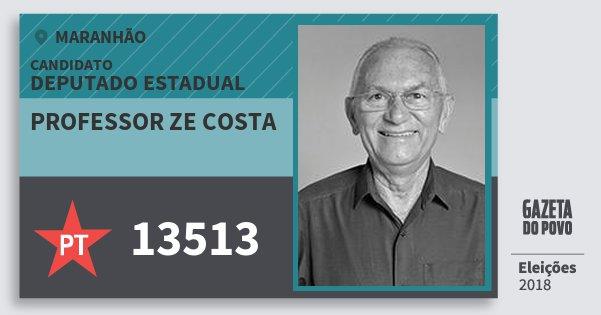 Santinho Professor Ze Costa 13513 (PT) Deputado Estadual | Maranhão | Eleições 2018