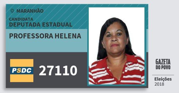 Santinho Professora Helena 27110 (DC) Deputada Estadual | Maranhão | Eleições 2018