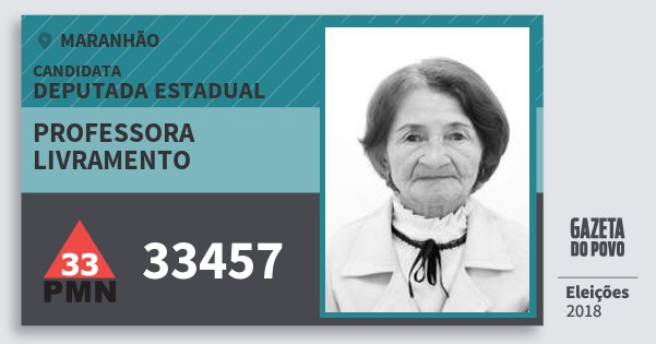 Santinho Professora Livramento 33457 (PMN) Deputada Estadual | Maranhão | Eleições 2018