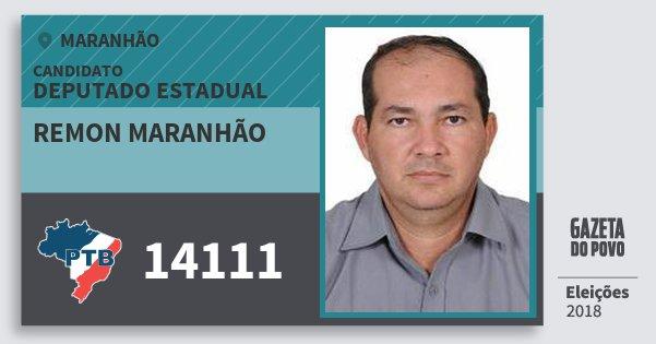 Santinho Remon Maranhão 14111 (PTB) Deputado Estadual | Maranhão | Eleições 2018