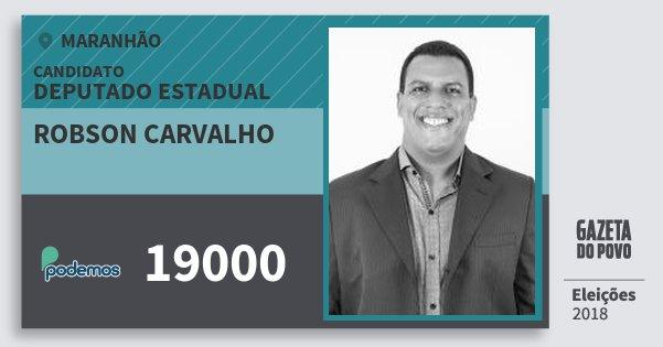 Santinho Robson Carvalho 19000 (PODE) Deputado Estadual | Maranhão | Eleições 2018