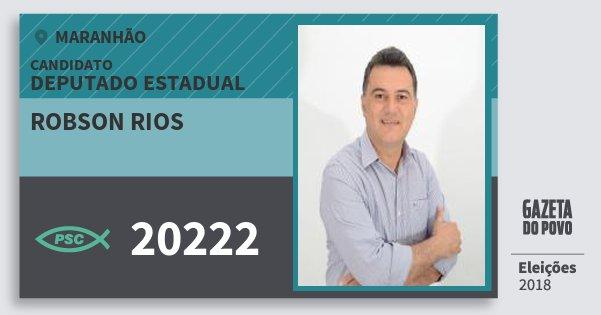 Santinho Robson Rios 20222 (PSC) Deputado Estadual | Maranhão | Eleições 2018