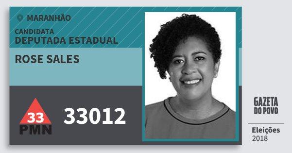 Santinho Rose Sales 33012 (PMN) Deputada Estadual | Maranhão | Eleições 2018