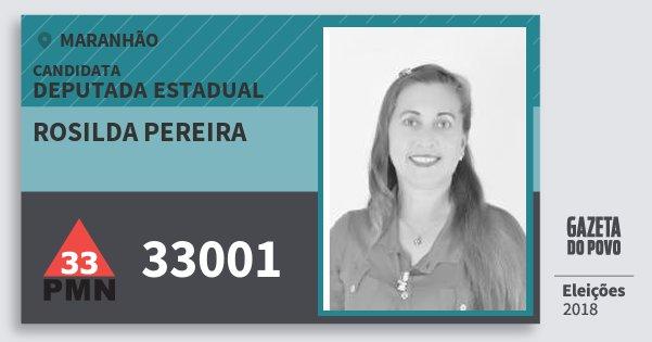 Santinho Rosilda Pereira 33001 (PMN) Deputada Estadual | Maranhão | Eleições 2018