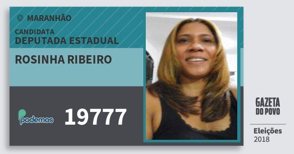 Santinho Rosinha Ribeiro 19777 (PODE) Deputada Estadual | Maranhão | Eleições 2018