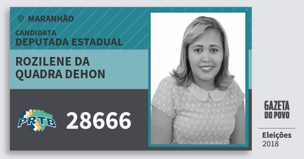 Santinho Rozilene da Quadra Dehon 28666 (PRTB) Deputada Estadual | Maranhão | Eleições 2018