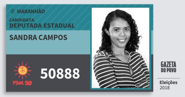 Santinho Sandra Campos 50888 (PSOL) Deputada Estadual | Maranhão | Eleições 2018