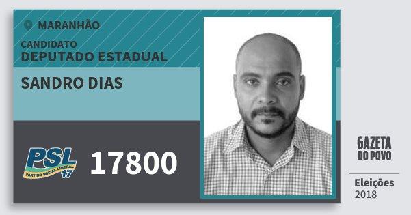 Santinho Sandro Dias 17800 (PSL) Deputado Estadual | Maranhão | Eleições 2018