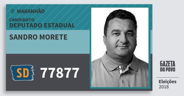 Santinho Sandro Morete 77877 (SOLIDARIEDADE) Deputado Estadual | Maranhão | Eleições 2018