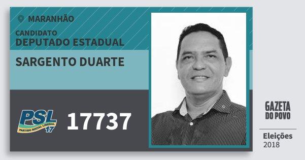 Santinho Sargento Duarte 17737 (PSL) Deputado Estadual | Maranhão | Eleições 2018