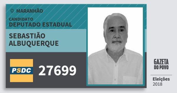 Santinho Sebastião Albuquerque 27699 (DC) Deputado Estadual | Maranhão | Eleições 2018