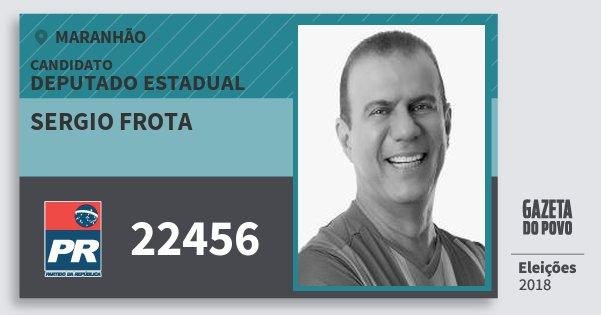 Santinho Sergio Frota 22456 (PR) Deputado Estadual | Maranhão | Eleições 2018