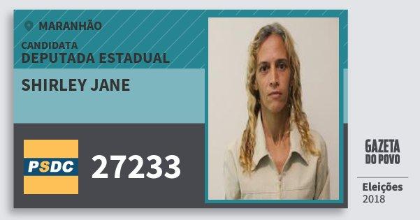 Santinho Shirley Jane 27233 (DC) Deputada Estadual | Maranhão | Eleições 2018