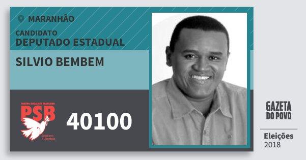 Santinho Silvio Bembem 40100 (PSB) Deputado Estadual | Maranhão | Eleições 2018